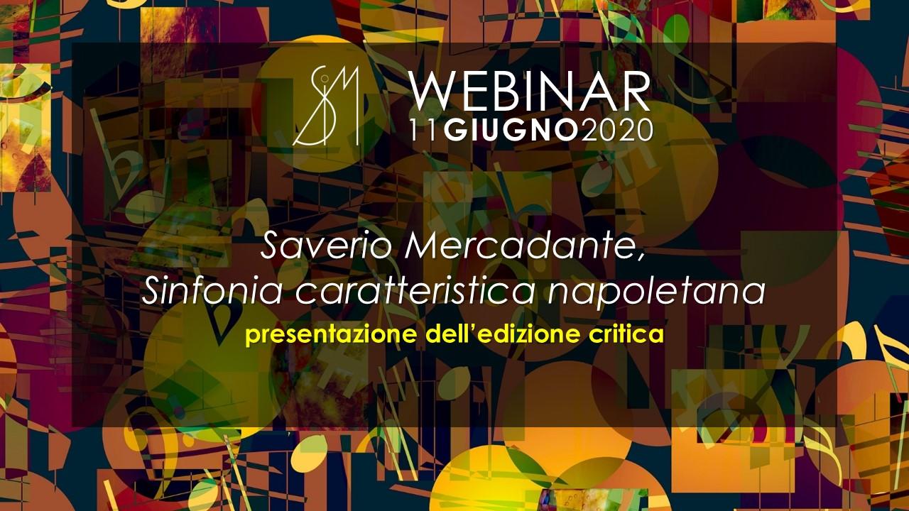 WEBINAR - Saverio Mercadante, Sinfonia caratteristica napoletana: presentazione dell'edizione critica